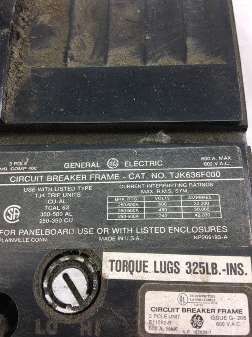 USED General Electric TJK636F000 Circuit Breaker 600 Amp 3 Pole, 600 VAC, B329 2
