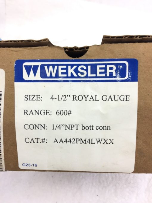 NEW IN BOX WEKSLER AA442 PM4LWXX 4 1/2″ ROYAL PROCESS GAUGE 0-600 PSIG, (B114) 2