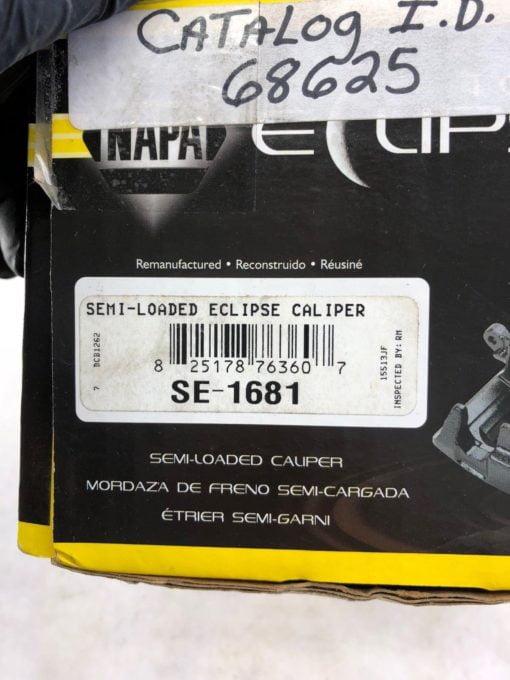 NEW IN BOX NAPA SE-1681 SEMI LOADED ECLIPSE CALIPER, FAST SHIP! (B459) 2
