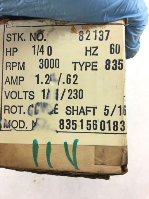 NEW IN BOX 8351560183 MOTOR, 1/4 HP, 60 HZ, TYPE 835, 3000 RPM, FAST SHIP! (B53) 2